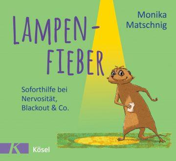 Lampenfieber von Monika Matschnig